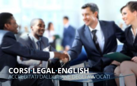 Corsi Legal English accreditati dall'Ordine degli Avvocati